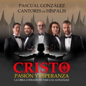 Pascual González y Cantores de Híspalis con Cristo Pasión y Esperanza en Fibes Sevilla