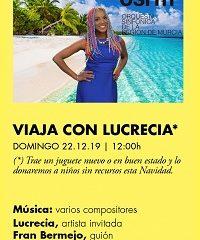 Viaja con Lucrecia en Auditorio Víctor Villegas
