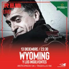 Wyoming y los Insolventes en Sala REM de Murcia