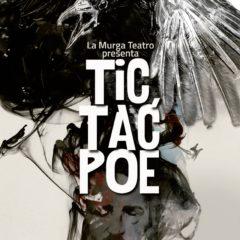 Tic Tac Poe en Teatro Romea de Murcia