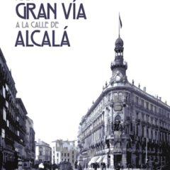 De la Gran Vía a la calle de Alcalá en el Teatro Romea