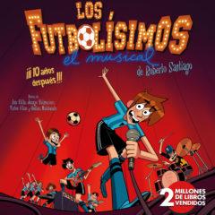 Los futbolísimos, el musical, en Auditorio el Batel