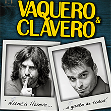 Vaquero y Clavero. Nunca llueve a gusto de todos en Teatre Borràs en Barcelona