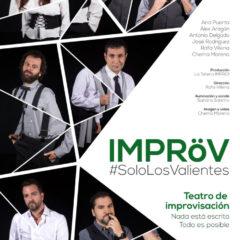 Impröv #SoloLosValientes en Teatro Isidro Olgoso de Granada