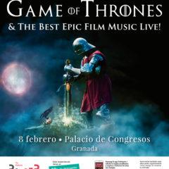 Game of Thrones & The best epic film music live en el Palacio de Congresos de Granada