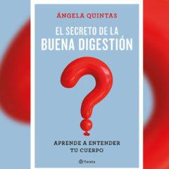 Entrevista a Ángela Quintas, autora de 'El secreto de la buena digestión'