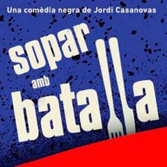 Sopar amb batalla en Teatre Borràs en Barcelona