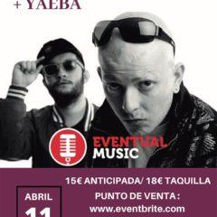Capaz + Elphomega + Yaeba en Eventual Music de Málaga APLAZADO