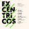 La Fundación Santander Creativa presenta el ciclo 'Excéntricos'
