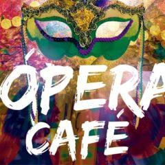 'Ópera Café' en el Centro Cívico Río Vena