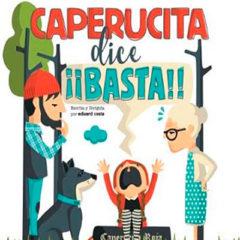 Caperucita dice ¡¡basta!! en Teatro Flumen en Valencia