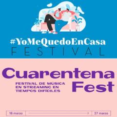 Cuarentena Fest y #YomequedoencasaFestival