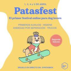 Vuelve Patasfest – primer festival online para amantes de los perros