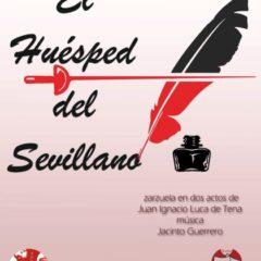 El Huésped del Sevillano en el Teatro Cervantes NUEVA FECHA
