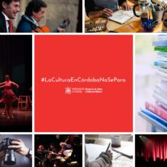 #LaCulturaEnCórdobaNoSePara, crea y comparte.