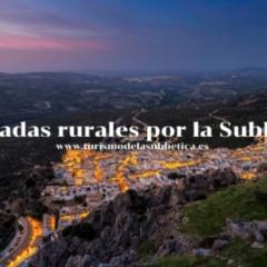 Descubre la Subbética en 23 escapadas rurales en el Centro de Andalucía