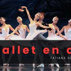 Estate tranquilo, te llevamos el mejor Ballet en Directo a tu casa, solo ponte las zapatillas
