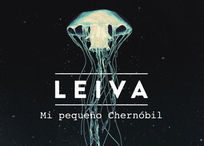 Leiva Mi pequeño Chernobil