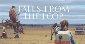 Tales-from-the-loop serie