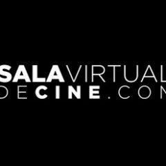 Sala Virtual De Cine, para disfrutar de los estrenos desde casa