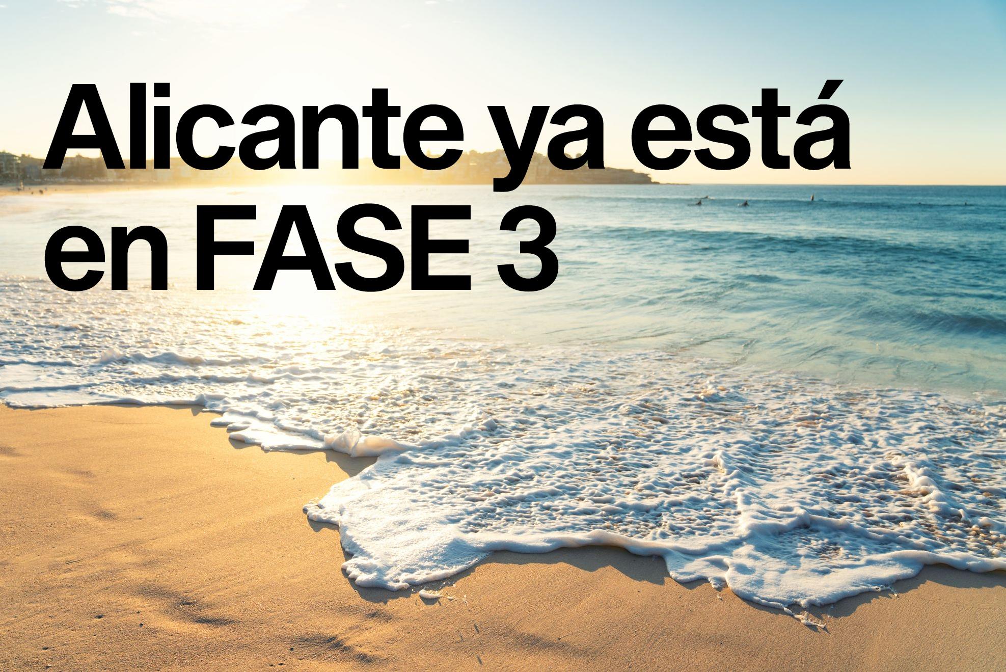 Alicante ya está en Fase 3: ¿qué se puede hacer?