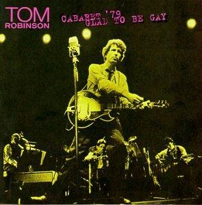 Música de nuestras Vidas´ hoy Tom Robison Band y tema elegido `Glad to be gay´