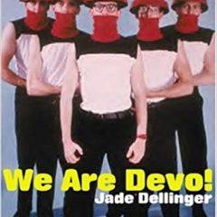 `Música de nuestras Vidas´ hoy Devo y su tema `Are We not men? We are Devo´