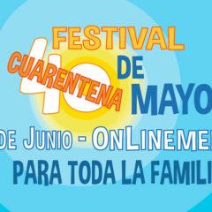 El Festival 40 de Mayo se quitará los sayos `onlinemente´