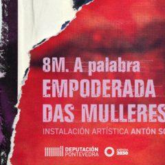 8M: A palabra empoderada das mulleres, exposición en Vigo
