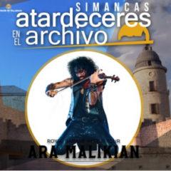 Atardeceres en el Archivo Simancas 2020 `Ara Malikian´