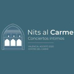 Concierto de Nits al Carme 2020 en Centre del Carme en Valencia
