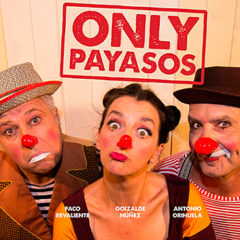 Only payasos en Naves del Español en Matadero en Madrid