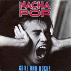 `Música de nuestras Vidas´ hoy Nacha Pop el tema `Grite una noche´