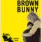 Estreno de The Brown Bunny el 20 de agosto