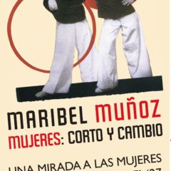 Exposición `Mujeres: corto y cambio, integrada por obras de la artista bejarana Maribel Muñoz´