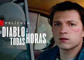 Netflix estrena 'El diablo a todas horas', con Robert Pattinson y Tom Holland