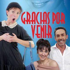 Gracias por venir. Tributo a Lina Morgan en Teatro Circo Atanasio Díe Marín en Alicante