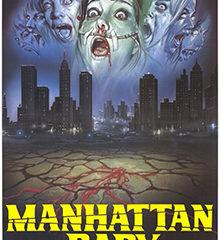 Estreno de Manhattan Baby el 5 de marzo