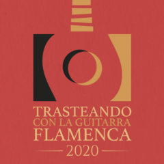 Trasteando con la Guitarra Flamenca 2020