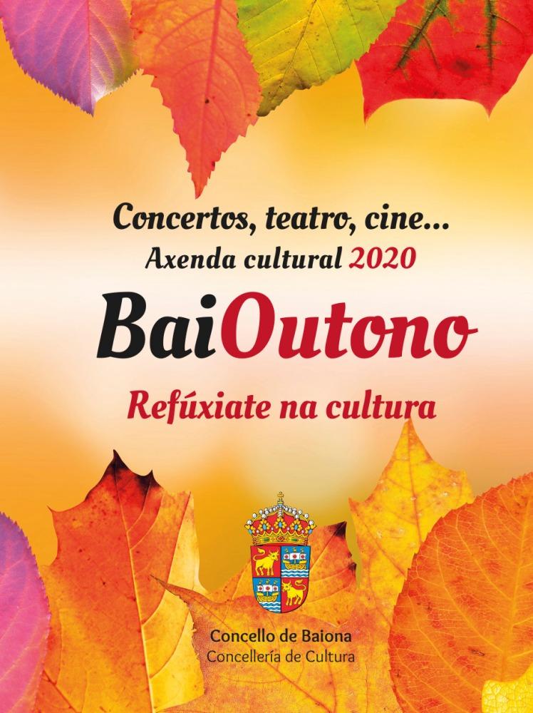 BaiOutono. Programación cultural Otoño Baiona