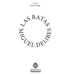 Exposición Las ratas (Miguel Delibes). Xilografías de José Noriega