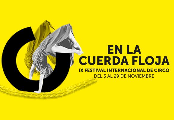IX Festival internacional de circo En la cuerda floja