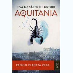 'Aquitania', Premio Planeta 2020 llega a las tiendas