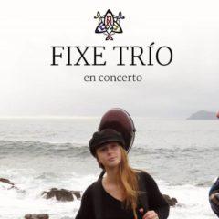 Fixe trío concierto en el auditorio de Cangas