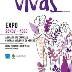 Sempre vivas, exposición contra la violencia de género en A Guarda