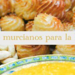 Postres típicos de la Región de Murcia para esta Navidad