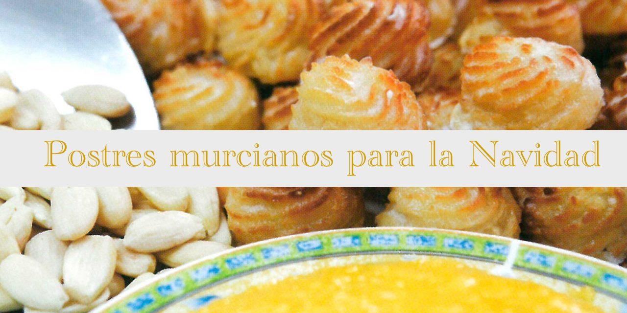 Postres típicos de la Región de Murcia
