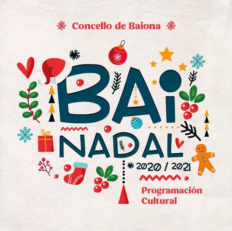 Bai nadal, toda la programación cultural de Baiona en diciembre
