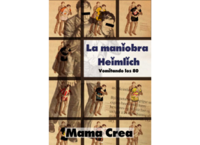 «La maniobra Heimlich» llega el 9 diciembre al Teatro Arriaga