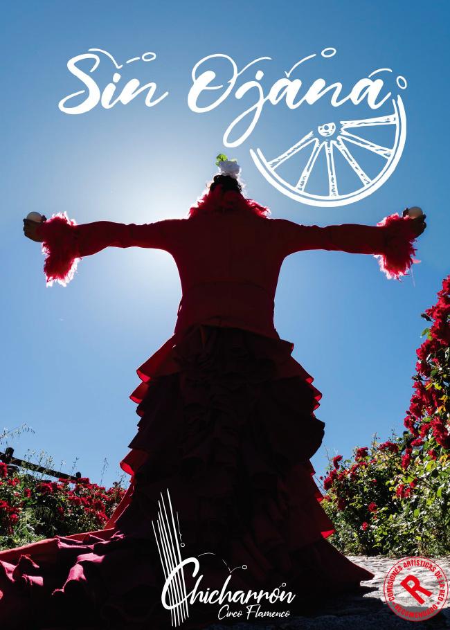 Sin Ojana. Cia. Chicharrón. Circo Flamenco
